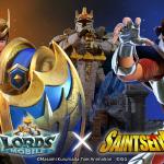 Lords Mobile x Saint Seiya การจับมือกันครั้งแรกระหว่าง Lords Mobile กับอนิเมะชื่อดังมาถึงแล้ว!
