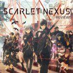 Scarlet Nexus – รีวิว [REVIEW]