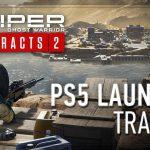 SNIPER GHOST WARRIOR CONTRACTS 2 เพิ่มประสิทธิภาพบน PS5 ด้วยคุณสมบัติใหม่ – สมจริงที่สุด